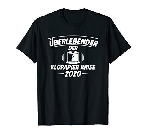 Überlebender der Klopapier Krise 2020 T-Shirt
