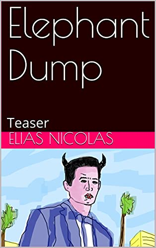 Elephant Dump: Teaser