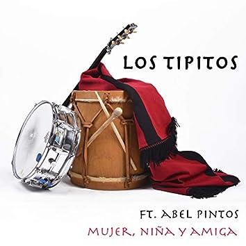 Mujer, Niña y Amiga (feat. Abel Pintos)