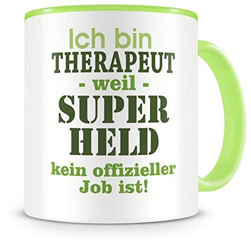 Samunshi® Ich bin Therapeut Tasse Beruf Geschenk Kaffeetasse Teetasse Kaffeepott Kaffeebecher Becher Geburtstag grün 300ml