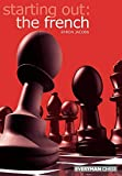 Starting Out: The French (starting Out - Everyman Chess)-Jacobs, Byron