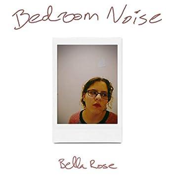 Bedroom Noise