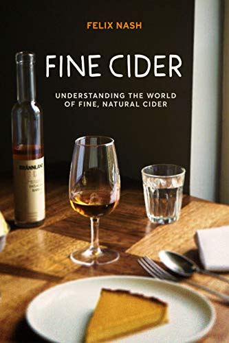 Fine Cider: Understanding the world of fine, natural ciders