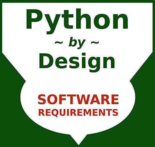 Python by Design: Ready, Set, Code (Software Design & Coding