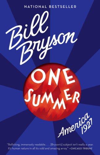 One Summer: America, 1927 by [Bill Bryson]