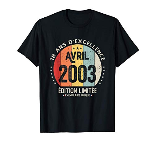 18 ans Anniversaire Cadeau Millésime Avril 2003 Garçon Fille T-Shirt