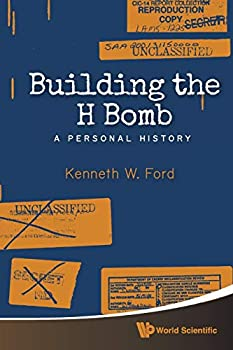Building the H Bomb: A Personal History 9814618799 Book Cover