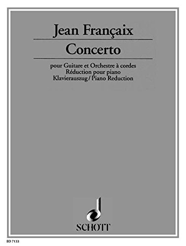 Concerto: pour guitare et orchestre à cordes. Gitarre und Streichorchester. Klavierauszug mit Solostimme.
