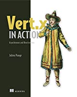 Vert.x in Action: Asynchronous and Reactive Java Front Cover