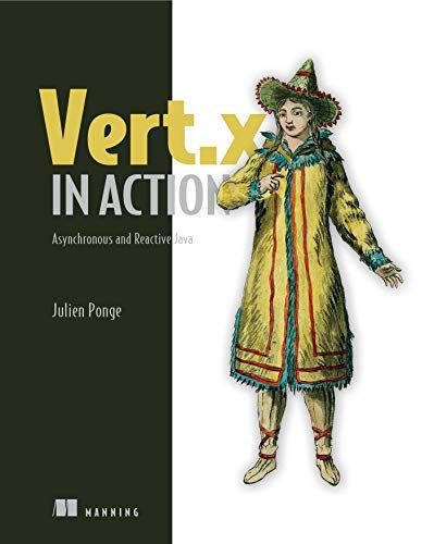 Vert.x in Action: Asynchronous and Reactive Java