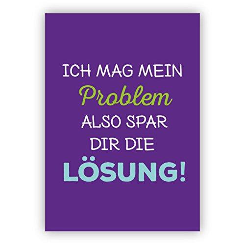 5-delige set wenskaarten: Humor spreuk wenskaart: Ik hou mijn probleem dus spaar jezelf de oplossing!