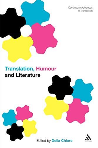 Translation, Humour and Literature: Translation and Humour Volume 1 (Continuum Advances in Translation)