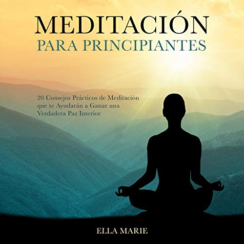 Meditación Para Principiantes [Meditation for Beginners] cover art