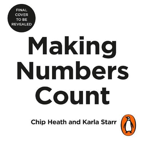 Making Numbers Count Audiobook By Chip Heath, Karla Starr cover art