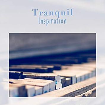 Tranquil Inspiration