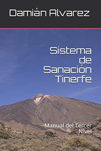 Sistema de Sanación Tinerfe: Manual del Tercer Nivel