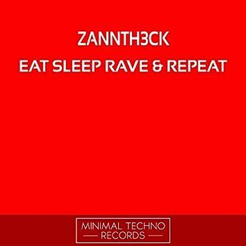 Eat Sleep Rave & Repeat