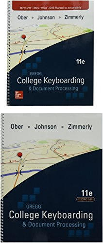 Compare Textbook Prices for Gregg College Keyboarding & Document Processing Gdp11 Microsoft Word 2016 Manual Kit 1: 1-60 11 Edition ISBN 9781259921148 by Ober Ph.D., Scot,Johnson Dr, Jack E,Zimmerly, Arlene