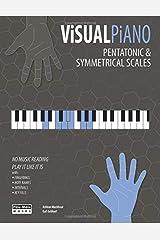 VISUAL PIANO: Pentatonic & Symmetrical Scales (The Piano) Paperback