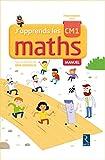 J'apprends les maths CM1 - Manuel