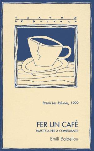 Fer un cafè (Teatre de butxaca)