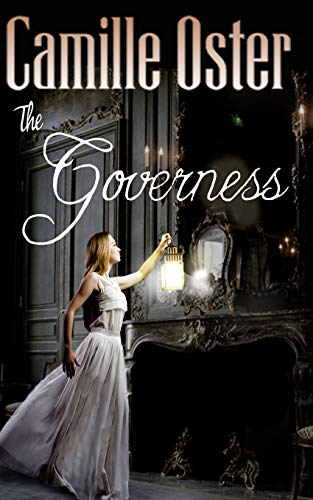 Compare Textbook Prices for The Governess: a classic Victorian gothic romance  ISBN 9781719942805 by Oster, Camille