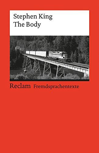 The Body: Englischer Text mit deutschen Worterklärungen. B2–C1 (GER) (Reclams Universal-Bibliothek)