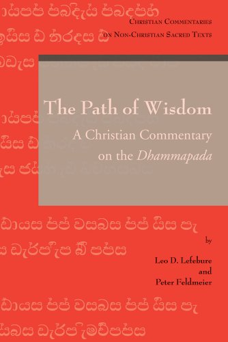 The Path of Wisdom (Christian Commentaries on Non-Christian Sacred Texts)