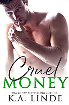Cruel Money by [K.A. Linde]