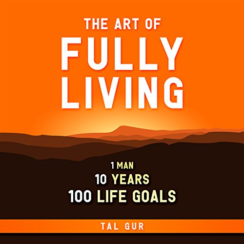 The Art of Fully Living cover art