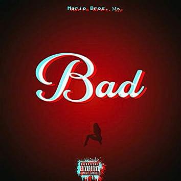 Bad (feat. Krazie G)