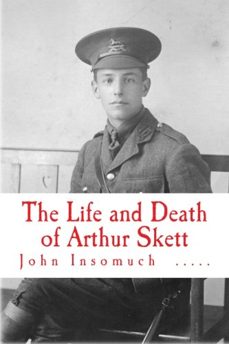 The Life and Death of Arthur Skett