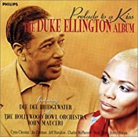 Prelude to a Kiss: The Duke Ellington Album by Dee Dee Bridgewater (1996-11-25)