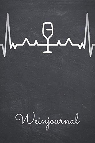 Weinjournal: Notizbuch für getrunkene Weine mit vorgedruckten Seiten - Bewerten Sie Ihre liebsten Weine