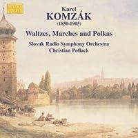 Komzak - Waltzes, Marches and Polkas by Karel Komzak (2006-08-01)