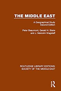The Middle East: A Geographical Study, Second Edition (Routledge Library Editions: Society of the Middle East) (English Edition)