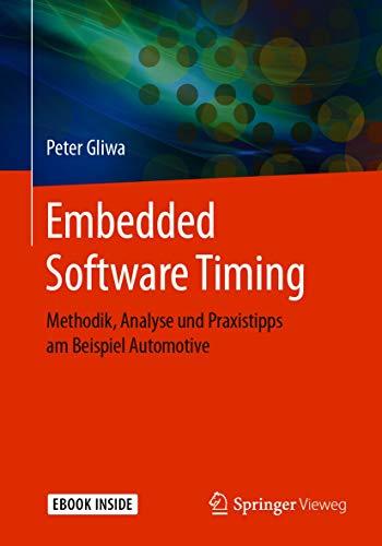 Embedded Software Timing: Methodik, Analyse und Praxistipps am Beispiel...