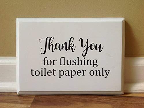 Monsety Dank u voor het spoelen van toiletpapier alleen tekenen Gevoelige sanitair septic systeem regels niet Flush teken grappige badkamer Decor witte gezegden Home Decor Wall Art Plaque teken geschenken