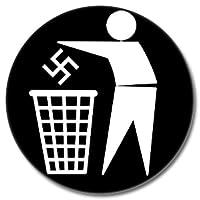 Gegen Nazis Button 25mm mit Bogennadel Mülleimer Hakenkreuz Anstecker