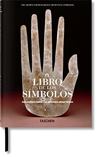 El libro de los símbolos. Reflexiones sobre las imágenes arquetípicas (Spanish Edition)