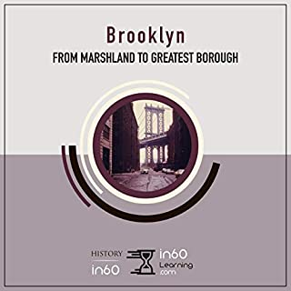 Brooklyn: From Marshland to Greatest Borough audiobook cover art
