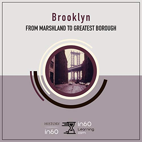 Brooklyn: From Marshland to Greatest Borough cover art