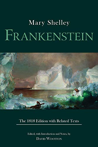 Frankenstein: The 1818 Edition with Related Texts (Hackett Classics) (English Edition)