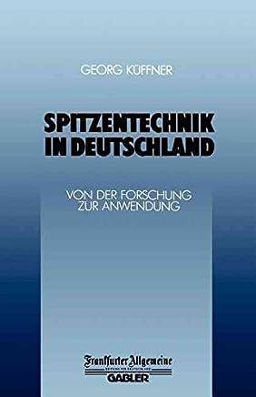 [(Spitzentechnik in Deutschland)] [Edited by Georg Küffner] published on (January, 1987)