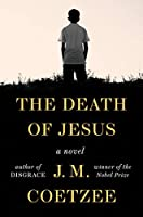 The Death of Jesus: A Novel