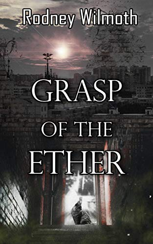 Grasp of the Ether