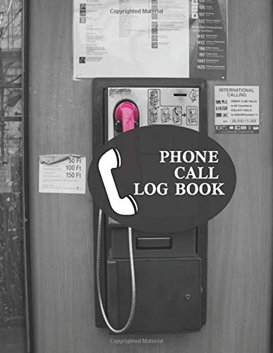"""Phone Call Log Book: Follow Up Phonebook, Telephone Memo Recorder Monitoring Organiser, Voicemail Messages Register, For Receptionists, Household, ... 8.5"""" x 11"""" with 110 Pages. (Phone Call logs)"""
