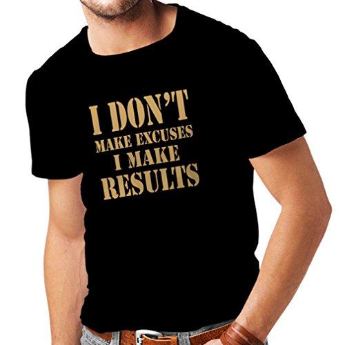 Männer T-Shirt I Make Results - Gewicht verlieren schnelle Zitate und Muskelaufbau Motivationsrede (XXXX-Large Schwarz Gold)