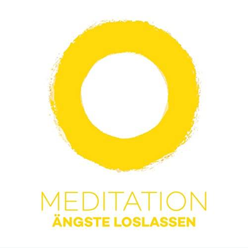 Meditation Ängste loslassen Titelbild