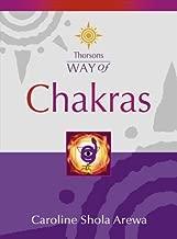 Chakras (Thorsons Way of) by Caroline Shola Arewa (5-Mar-2001) Paperback